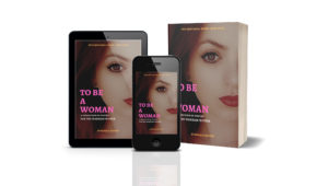 To be a Woman book formats available