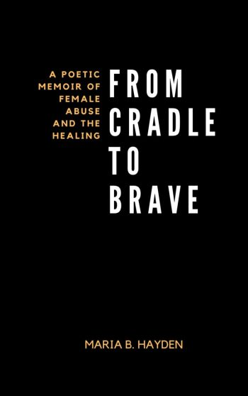 From Cradle to Brave